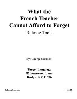 What the French Teacher Cannot Afford to Forget