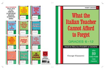 What the Italian Teacher Cannot Afford to Forget-Grades 6-12