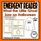 EMERGENT READER for HALLOWEEN What the Little Ghost Saw on Halloween