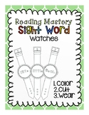 What time is it? Reading Mastery: Sight Word-Watches