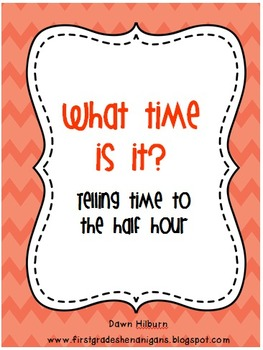 What time is it?  Telling time to the half hour