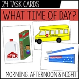 Time of Day Task Cards / Life Skills / Telling Time