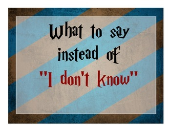 "What to Say Instead of ""I Don't Know"""