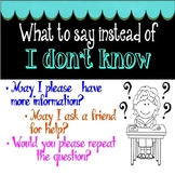 """What to Say Instead of """"I Don't Know"""" Posters"""