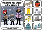What to Wear In Winter- Adapted Book January (Autism, Early Childhood, Speech)