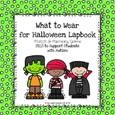 What to Wear for Halloween Lapbook