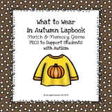 What to Wear in Autumn Lapbook
