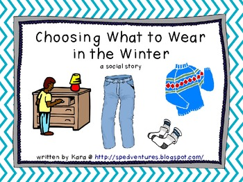 What to Wear in the Winter - social story for boys