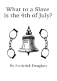 What to a Slave is the Fourth of July?