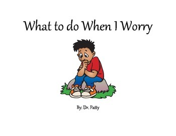 What to do When I Worry