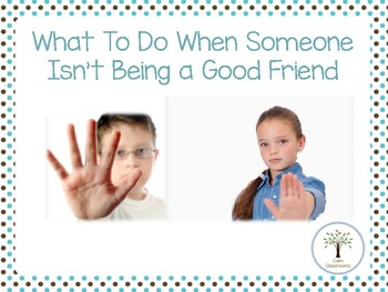 What to do When Someone Isn't Being a Kind Friend - A Social Script