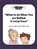 What to do When your Are Bullied At School - A Social Story