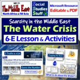 Middle East Water Scarcity 5-E Lesson & Activities- What to do about the Water?