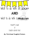 What to do with an Idea and Problem Packet