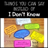 "What to say Instead of ""I don't Know"" - Accountable Talk Classroom Posters"