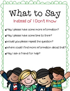 What to say instead of I DON'T KNOW poster