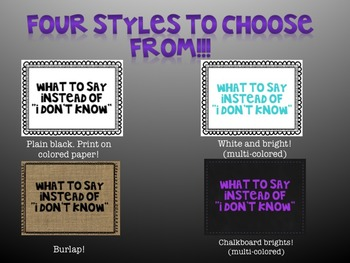 "What to say instead of ""I don't know"" - Classroom Poster Set!"