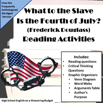 What to the Slave is the Fourth of July? Reading Activities (Douglass)