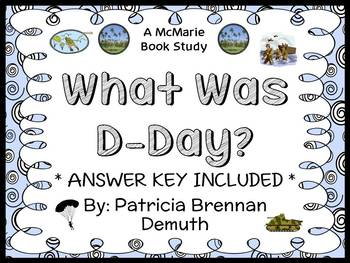 What Was D-Day? (Patricia Brennan Demuth) Book Study / Comprehension (24 pages)
