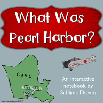 What Was Pearl Harbor Interactive notebook