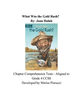 What was the Gold Rush? Anticipation Guide and Chapter Tests