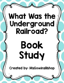 What was the Underground Railroad - Comprehension and Vocabulary