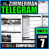 What was the Zimmerman Telegram? Why did the United States