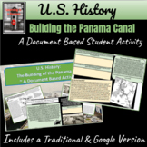 US History   Building the Panama Canal   Document Based  