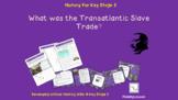 What was the transatlantic slave trade?