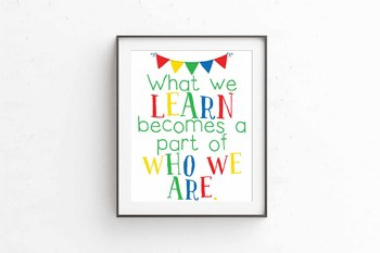 What we Learn quote, Learning Quote, Circus theme, 8x10 jpg and pdf