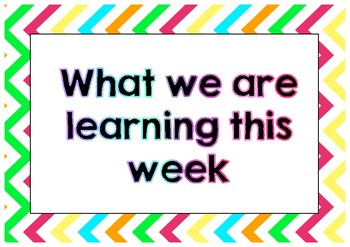 What we are learning this week. Learning intentions colourful bright display
