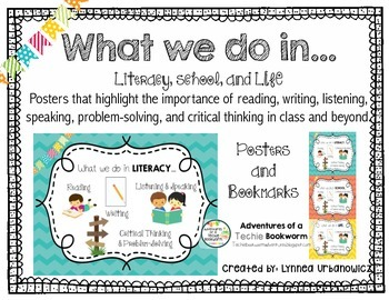 What we do in…Literacy, School, and Life: Posters and Bookmarks
