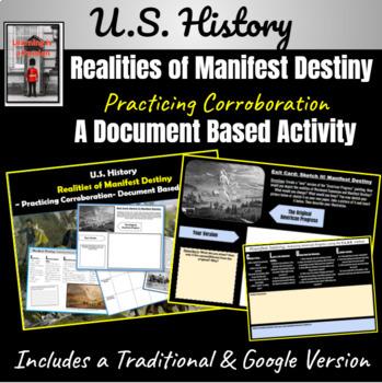 What were the realities of Manifest Destiny? Practicing Corroboration DBQ