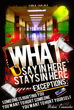 What you say stays in Here (Hallway)