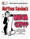 Whatcha Got? - Big Book - Math Vocabulary and Computation
