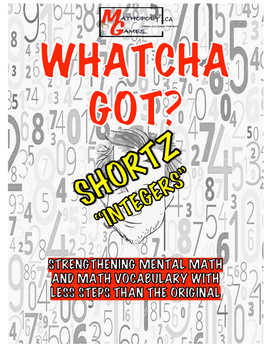 Whatcha Got? Integers - Adding, Subtracting, Multiply and Division Integers