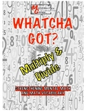 Whatcha Got? Multiplication and Division, Vocabulary Cool Math Game- Worksheet