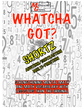 Whatcha Got? SHORTZ Add/Subtract/Multi-Function - Math Game