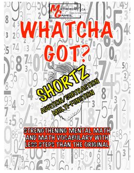 Whatcha Got? SHORTZ Add/Subtract/Multi-Function - Math Game