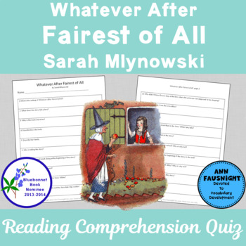 Whatever After Fairest of All Reading Comprehension Quiz