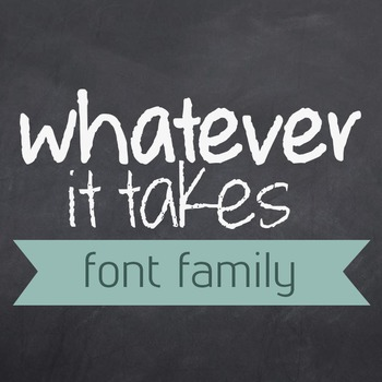 Whatever It Takes Font Family for Commercial Use