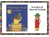 Whatever Next by Jill Murphy Presentation and Activities