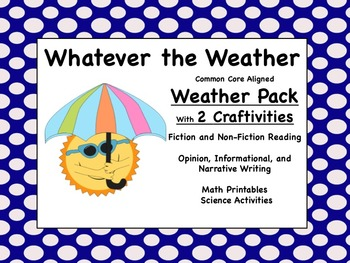 Whatever the Weather (ELA and Math Common Core Aligned)
