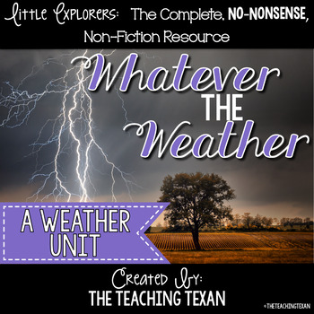Whatever the Weather:  A Reading, Writing, and Science Weather Unit