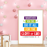 Whatever you do, do it all for the glory of God - Bible ve