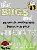 What's BUGGING you? Behavior Awareness Packet