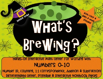 What's Brewing?  Halloween Fun With Numbers 0-10; Centers,