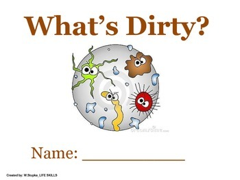What's Dirty? Hygiene Lesson