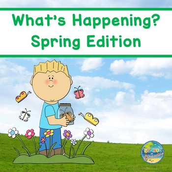 Answering Questions:  What's Happening?   Spring Edition