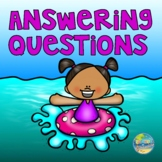 Answering Questions:  Summer Edition